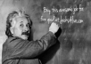 place your message written by Einstein on the board